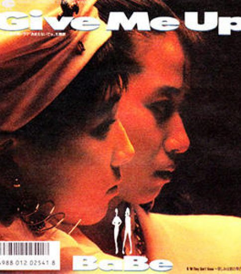 「Give Me Up」 BaBe